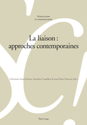 La liaison : approches contemporaines