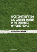 Sports Participation and Cultural Identity in the Experience of Young People