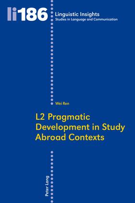 L2 Pragmatic Development in Study Abroad Contexts