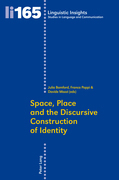 Space, Place and the Discursive Construction of Identity