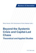 Beyond the Systemic Crisis and Capital-Led Chaos