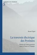 La traversée électrique des Pyrénées