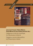Catégories et mots de la politique à la Renaissance italienne - Categorie e termini della politica nel Rinascimento italiano
