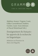 Enseignement du français : les apports de la recherche en linguistique