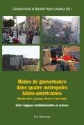 Modes de gouvernance dans quatre métropoles latino-américaines (Buenos Aires, Caracas, Mexico et São Paulo)
