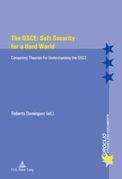 The OSCE: Soft Security for a Hard World