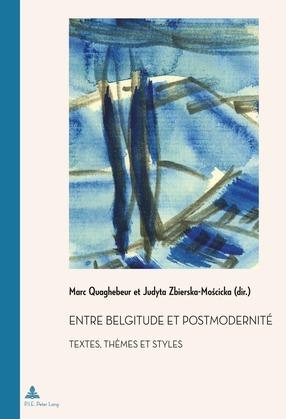 Entre belgitude et postmodernité