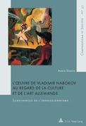 L'œuvre de Vladimir Nabokov au regard de la culture et de l'art allemands