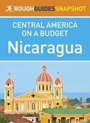 Nicaragua (Rough Guides Snapshot Central America)
