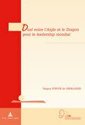 Duel entre l'Aigle et le Dragon pour le leadership mondial