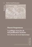 La politique française de non-prolifération nucléaire