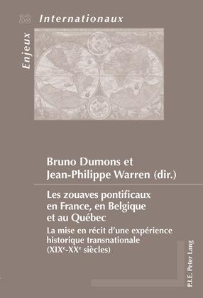 Les zouaves pontificaux en France, en Belgique et au Québec
