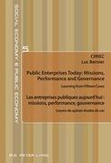 Public Enterprises Today: Missions, Performance and Governance – Les entreprises publiques aujourd'hui : missions, performance, gouvernance