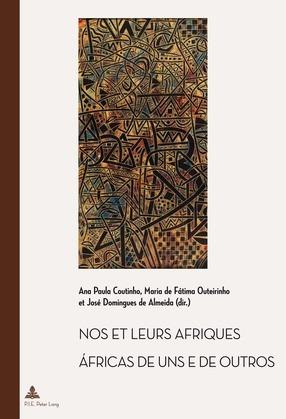 Nos et leurs Afriques – Áfricas de uns e de outros