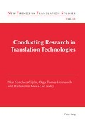 Conducting Research in Translation Technologies