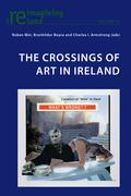The Crossings of Art in Ireland