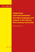 Supporting Internationalisation through Languages and Culture in the Twenty-First-Century University