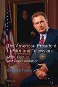 The American President in Film and Television