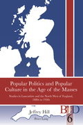 Popular Politics and Popular Culture in the Age of the Masses