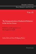 The Europeanization of Industrial Relations in the Service Sector