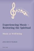 Experiencing Music – Restoring the Spiritual