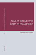 Some Ethnolinguistic Notes on Polar Eskimo