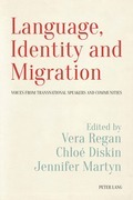Language, Identity and Migration