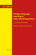 Foreign Language Learning as Intercultural Experience