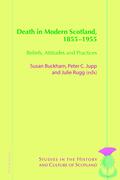 Death in Modern Scotland, 1855–1955