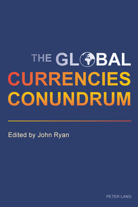 The Global Currencies Conundrum