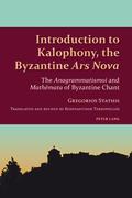 Introduction to Kalophony, the Byzantine «Ars Nova»