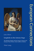 Songbirds on the Literary Stage