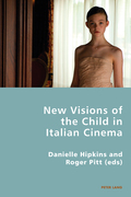 New Visions of the Child in Italian Cinema