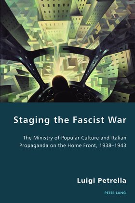 Staging the Fascist War