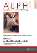 Ghosts – or the (Nearly) Invisible