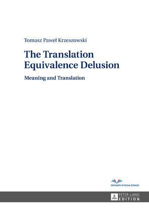 The Translation Equivalence Delusion