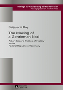 The Making of a Gentleman Nazi