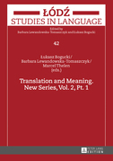 Translation and Meaning. New Series, Vol. 2, Pt. 1