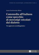 Commedia all'italiana come specchio di stereotipi veicolati dal dialetto