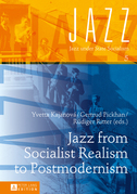 Jazz from Socialist Realism to Postmodernism