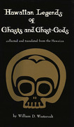 Hawaiian Legends of Ghosts and Ghost-Gods