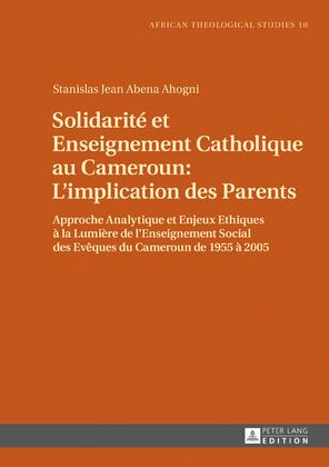 Solidarité et Enseignement Catholique au Cameroun : L'implication des Parents