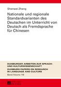 Nationale und regionale Standardvarianten des Deutschen im Unterricht von Deutsch als Fremdsprache fuer Chinesen