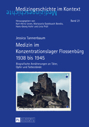 Medizin im Konzentrationslager Flossenbuerg 1938 bis 1945