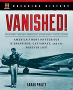 Breaking History: Vanished!