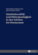 Interkulturalitaet und Mehrsprachigkeit in den Schulen im Donauraum