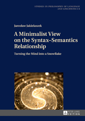 A Minimalist View on the Syntax–Semantics Relationship