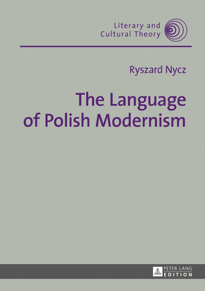 The Language of Polish Modernism