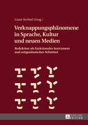 Verknappungsphaenomene in Sprache, Kultur und neuen Medien