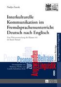 Interkulturelle Kommunikation im Fremdsprachenunterricht Deutsch nach Englisch